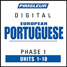 Port (Euro) Phase 1, Units 1-10: Learn to Speak and Understand Portuguese (European) with Pimsleur Language Programs  by Pimsleur
