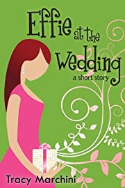 Effie At The Wedding (The Effie Stories Book 1)