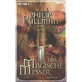 """Das Magische Messer - His Dark Materials 2 (Filmausgabe)von """"Philip Pullman"""""""