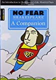 No Fear Shakespeare: A Companion (Sparknotes)