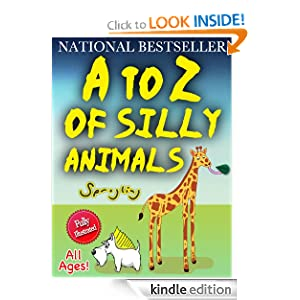 A to Z of Silly Animals - The Best Selling Illustrated Children's Book for All Ages by Sprogling