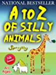 A to Z of Silly Animals - The Best Se...
