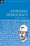img - for Athenian Democracy: Inside the Ancient World book / textbook / text book