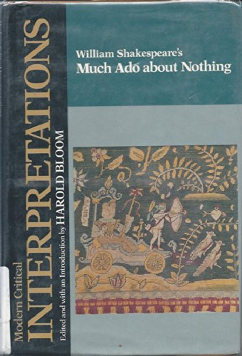 william shakespeare s much ado about nothing modern critical interpretations
