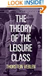 The Theory of the Leisure Class (Dove...