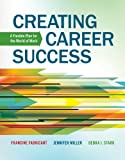 Creating Career Success: A Flexible Plan for the World of Work (1133313906) by Fabricant, Francine