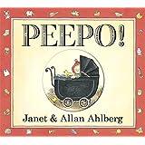 Peepo!by Janet Ahlberg