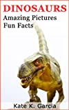 img - for Dinosaurs: Kids book of fun facts & amazing pictures on animals in nature (Animals of The World Series) book / textbook / text book
