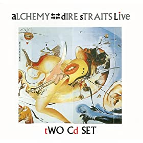Alchemy - Dire Straits Live - 1 & 2 (Remastered Version)