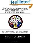 The Thesaurus Thesaurorum or the Trea...