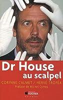 Dr House au Scapel
