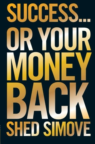 Success Or Your Money Back