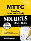 MTTC Reading Specialist (92) Test Secrets