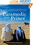 Paramedic to the Prince: An American...