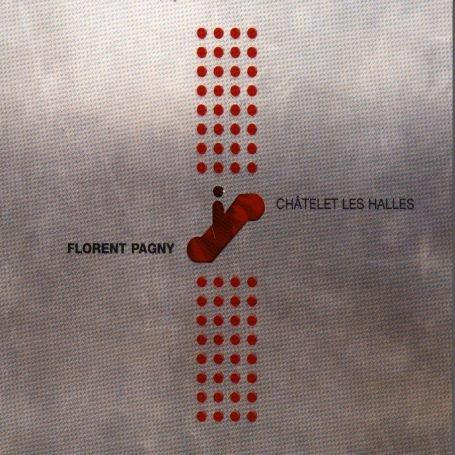 Florent Pagny - chatelet les halles - Zortam Music