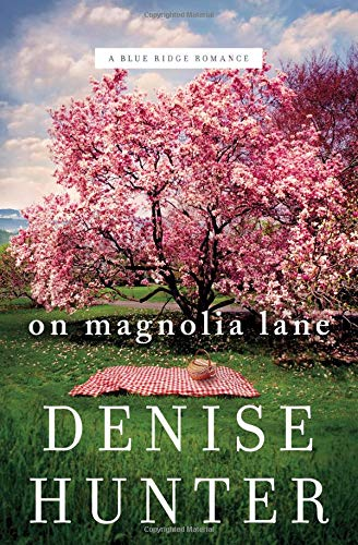 On Magnolia Lane (A Blue Ridge Romance) [Hunter, Denise] (Tapa Blanda)