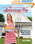 Ms. American Pie: Buttery Good Pie Re...
