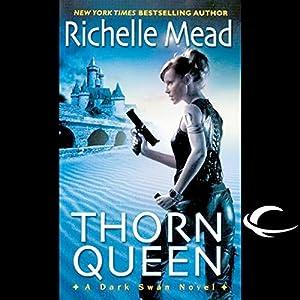 Thorn Queen: Dark Swan, Book 2 | [Richelle Mead]