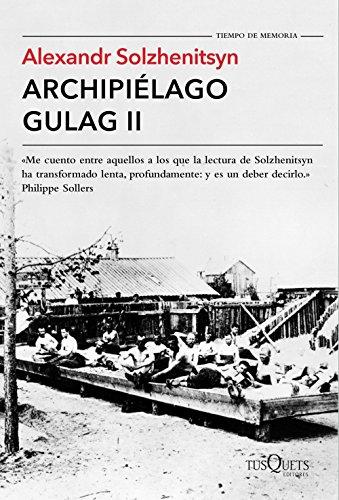 Archipiélago Gulag II (Archipielago Gulag)