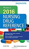 Mosbys 2016 Nursing Drug Reference, 29e (SKIDMORE NURSING DRUG REFERENCE)