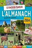 Almanach du chasseur fran�ais au fil des saisons 2014