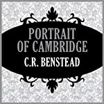 Portrait of Cambridge | C. R. Benstead