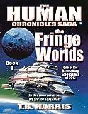 The Fringe Worlds: (The Human Chronicles Saga Book #1) (English Edition)