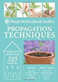 img - for RHS Handbook: Propagation Techniques: Simple Techniques for 1000 Garden Plants (Royal Horticultural Society Handbooks) book / textbook / text book