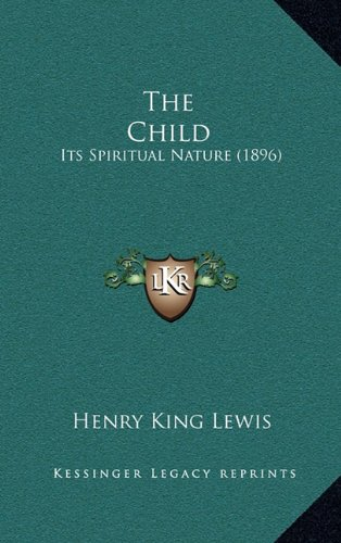 The Child: Its Spiritual Nature (1896)