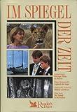 img - for Ich trage Afrika im Herzen/Logbuch der Angst/William und Henry/Der Tunnel in die Freiheit - Aus der Serie: Im Spiegel der Zeit book / textbook / text book