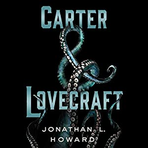 Carter & Lovecraft Audiobook
