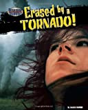Erased by a Tornado! (Disaster Survivors)