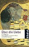 Über die Liebe. (3492232337) by Neumann, Gerhard