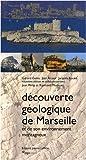 echange, troc Gérard Guieu, Jean Ricour, Jacques Rouire, Jean Philip, Raymond Monteau - Découverte Geologique Marseille
