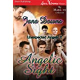Angelic Sight [Unexpected Angels 2] (Siren Publishing LoveXtreme Forever ManLove - Serialized)