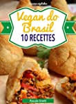 Vegan do Brasil (Cuisinez v�g�talien...