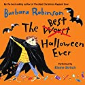 The Best Halloween Ever Audiobook by Barbara Robinson Narrated by Elaine Stritch
