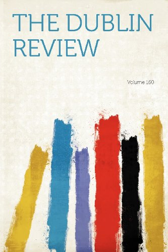 The Dublin Review Volume 160