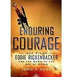 Ace Pilot John F. Ross Enduring Courage…