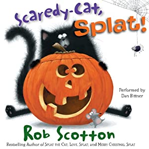 Scaredy-Cat, Splat! | [Rob Scotton]