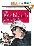 Das Kochbuch f�r Geeks