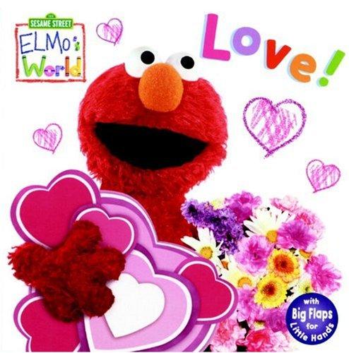 Elmo's World: Love! (Sesame Street) (Sesame Street Elmo's World)