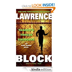 Tanner's Twelve Swingers (An Evan Tanner Mystery) Lawrence Block