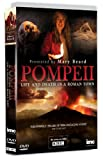 Pompeii Life and Death in a Roman Town - Presented by Mary Beard - As Seen on BBC2 [DVD]