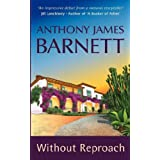 Without Reproachby Anthony James Barnett