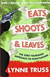 Eats, Shoots and Leaves (0007329067) by Lynne Truss