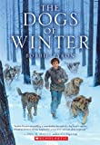 Bobbie Pyron The Dogs of Winter