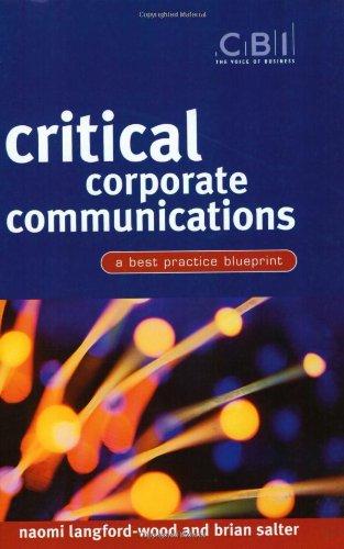 Critical Corporate Communications: A Best Practice Blueprint