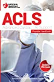 Advanced Cardiac Life Support (ACLS) Provider Handbook & Review Questions