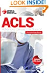 Advanced Cardiac Life Support (ACLS)...